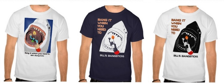 Bill's Bangsticks T-Shirts and more